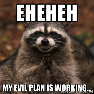 evil plan